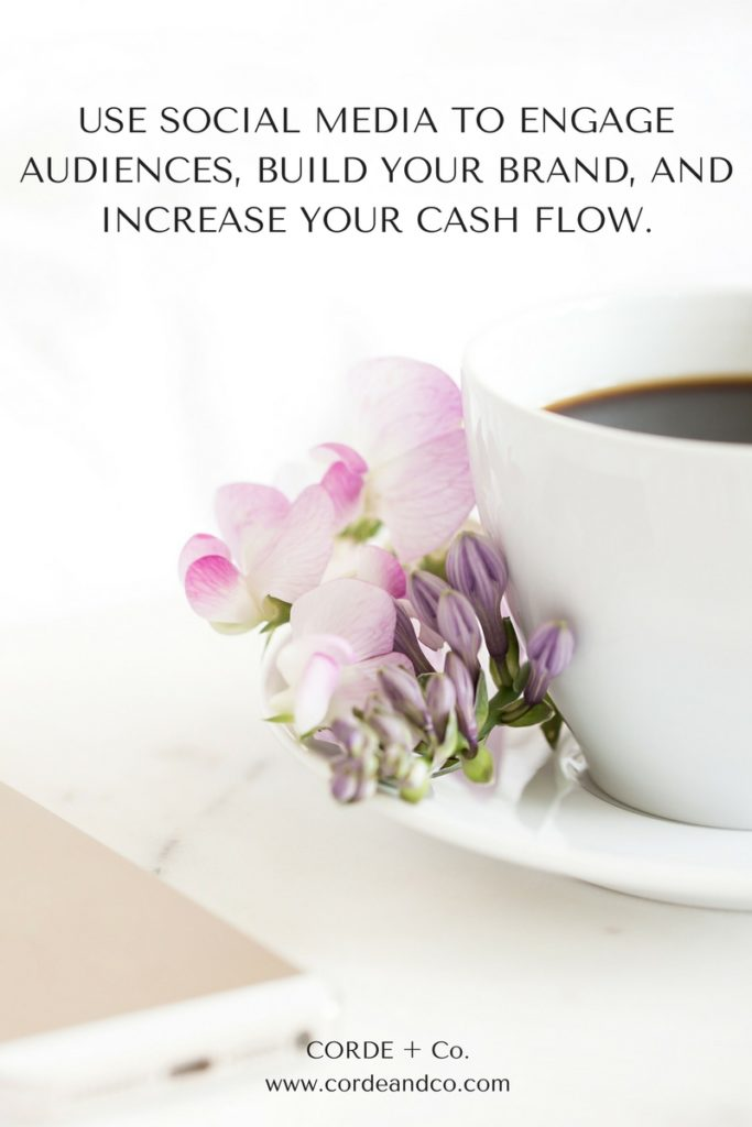 use-social-media-to-engage-audience-build-your-brand-and-increase-your-cash-flow